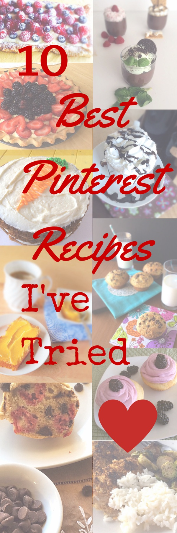 Dessert, breakfast, and a meal are all covered in this list of 10 Pinterest recipes I love